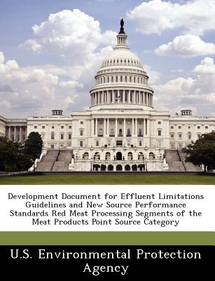 Bibliogov Development Document for Effluent Limitations Guidelines and New Source Performance Standards Red Meat Processing Segments of th at Sears.com